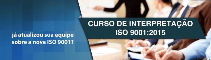 CURSO DE INTERPRETAÇÃO ISO 9001:2015