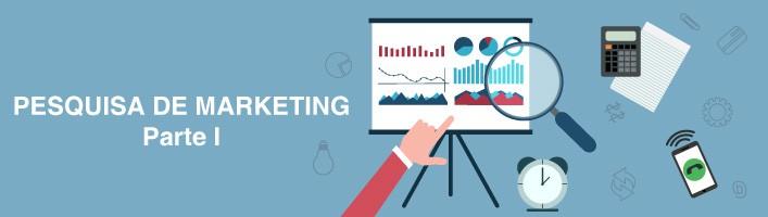 Fundamentos da Pesquisa de Marketing – Parte I
